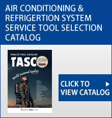 AIR CONDITIONING & REFRIGERTION SYSTEM SERVICE TOOL SELECTION CATALOG